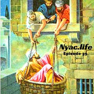 Nyac.life Episode 39
