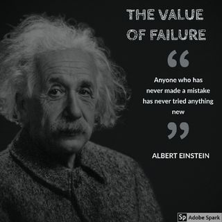 THE VALUE OF FAILURE