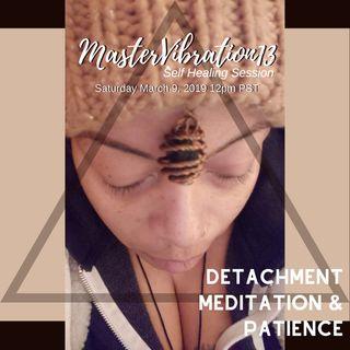 Detachment Meditation Patience