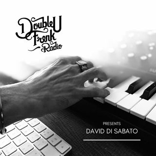 DUF Radio presents David Di Sabato