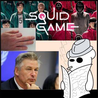 Squid game, dita amputate e Alec Baldwin