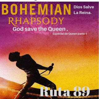 Ruta 89  Dios Salve La Reina.  God save the Queen .1