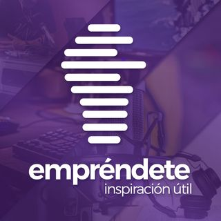 Empréndete Podcast