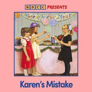 PATREON BONUS: Karen's Mistake