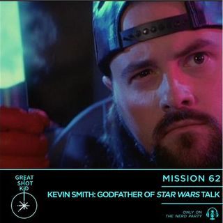 Kevin Smith: Godfather of Star Wars Talk