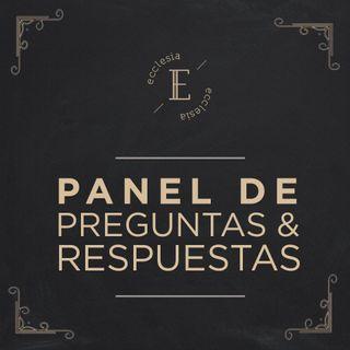 Panel Preguntas & Respuestas - Andres B , Karl S & Quique P - Ecclesia (Conferencia - No Hay Otro Evangelio)
