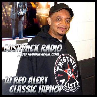 Dj Red Alert MLK Mix on Bushwick Radio 2021