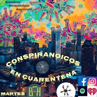 Conspiranoicos en Cuarentena podcast 5