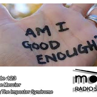The Mojo Radio Show - Ep 123: Dealing with the Imposter Syndrome - Suzanne Mercier