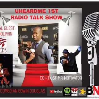 Uheardme1st RADIO TALK SHOW -CEO OF DHERBS AD DOLPHIN