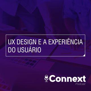 UX Design e a Experiência do Usuário