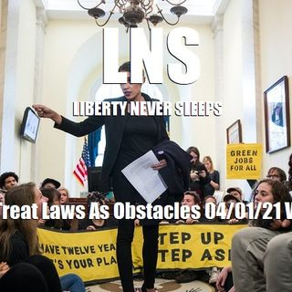 When We Treat Laws As Obstacles 04/01/21 Vol.10 #061