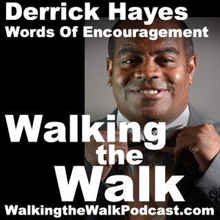 040 Derrick Hayes-Words Of Encouragement