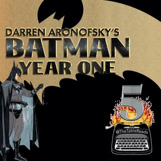 115 - Batman Year One, Part 5