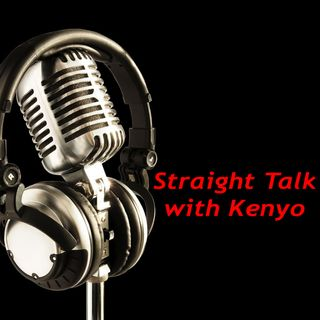 Straight Talk with Kenyo