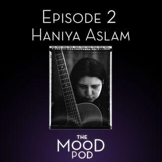 Episode 2 - Haniya Aslam