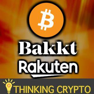 Bitcoin & Crypto News - Bakkt's New CEO - Rakuten Loyalty Program Crypto - GoCrypto Expansion