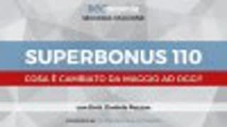 Superbonus 110. Cosa è cambiato da Maggio ad oggi - 2^ STAGIONE - REConomia