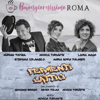 Fermenti_Lattici-Intervista a S_Colangelo-BuongiornissimoRoma