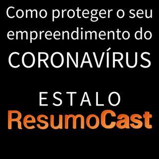 ESTALO | Como proteger o seu investimento do CORONAVÍRUS