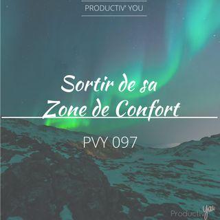 Sortir de la zone de confort PVY097