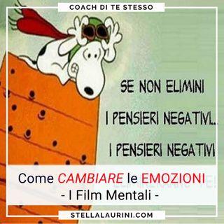 4 Come controllare emozioni: I Film mentali