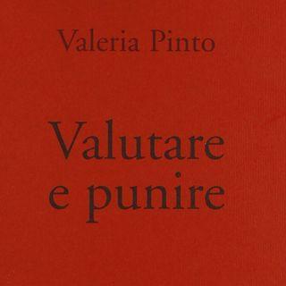 "Valeria Pinto ""Valutare e punire"""
