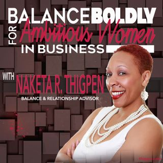 Balance Boldly for Ambitious Women