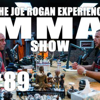JRE MMA Show #89 with Rafael Lovato Jr.