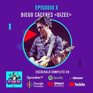 Episodio X | Diego Cáceres  | Felicidad a punta de música