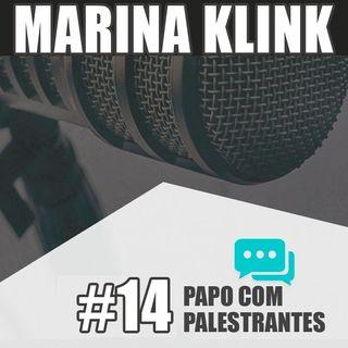 Papo com Palestrante #14 - Marina Klink