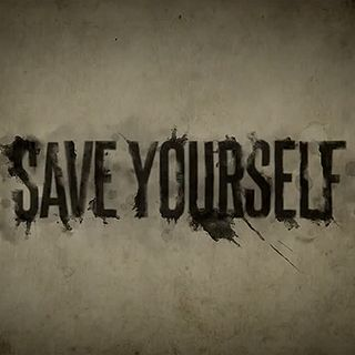 Only You Can Save YOU!