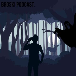 Welcome to the Broski podcast! / Sharing our personal scary stories!