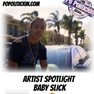 Artist Spotlight - Baby Slick | @babyslick3k
