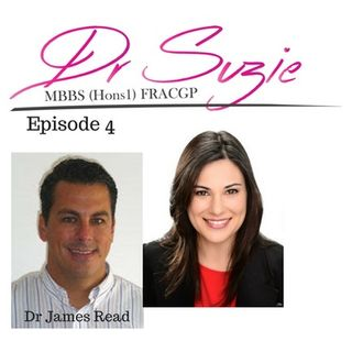 5: Improve your health holistically, live a better life...a conversation with Dr James Read - Doctor Suzie Episode 4