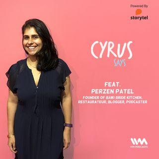 Ep. 366: Feat. Perzen Patel