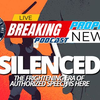 NTEB PROPHECY NEWS PODCAST: Free Speech Here In America And Around The World Is Rapidly Being Erased By Our New World Order Masters