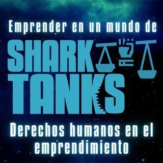 Emprender en un mundo de Shark Tanks