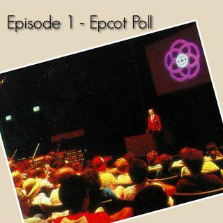 Ep. 1 - Epcot Poll