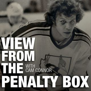 View From The Penalty Box W/Cam Connor: Goon vs Enforcer and Cam shares some real talk
