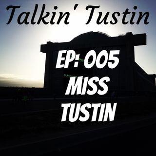 EP:005 Miss Tustin