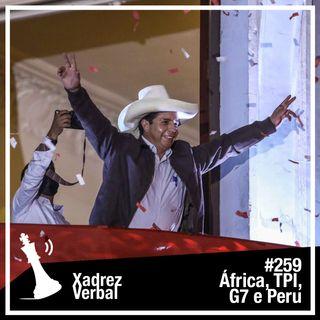 Xadrez Verbal #259 Eleições no Peru