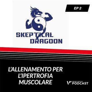 Invictus Podcast ep. 2 - Domenico Aversano - L'allenamento per l' ipertrofia muscolare