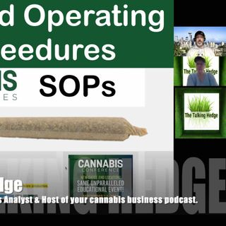 Why SOPs Drive Profitability~ Cannabis Standard Operating Procedures