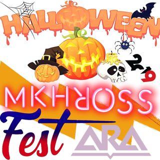 MKHROSS - HALLOWEEN ARA-FEST 2019