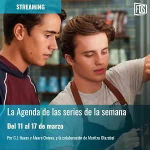Streaming: Agenda de Series del 11 al 17 de marzo