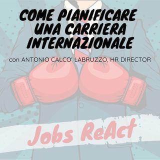 JR 33 | Come pianificare una carriera internazionale - con Antonio Calco' Labruzzo