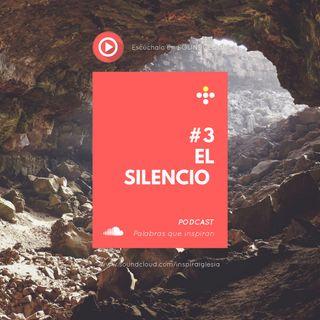 #3 El silencio