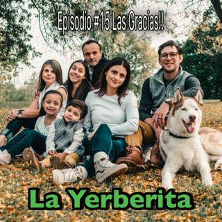 Episodio #15 Las gracias La Yerberita!🧡🦃
