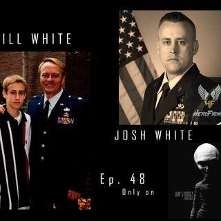 Ep 48  Bill & Josh White